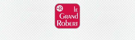 Dictionnaire Le Grand Robert de la langue française