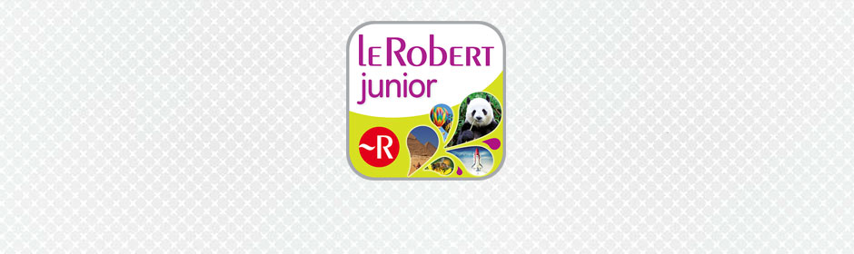 Dictionnaire Le Robert Junior