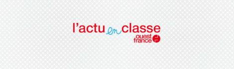 L'actu en classe avec Ouest-France
