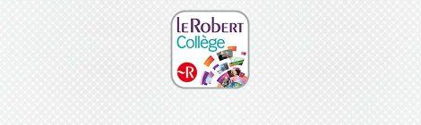 Dictionnaire Le Robert Collège