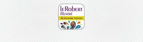 Dictionnaire Le Robert illustré
